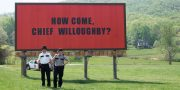 «Три билборда на границе Эббинга, Миссури»: Говорите громче